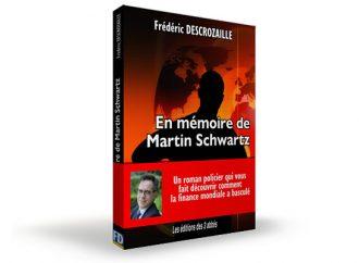 [ROMAN] En mémoire de Martin Schwartz : L'intégrale