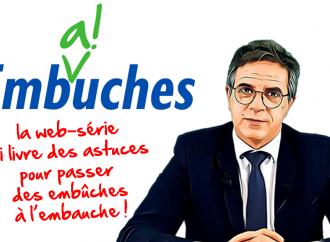 Emb(a)uches :  la web-serie qui livre des astuces pour passer des embûches à l'embauche!